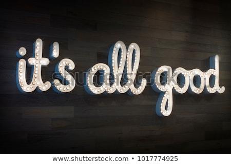 All is Good Stock photo © ajn