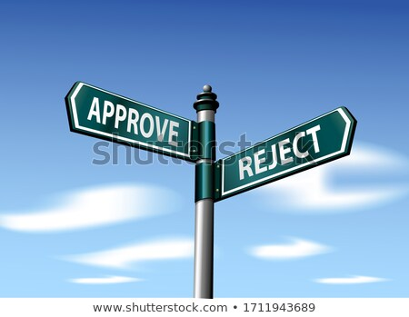 3d reject approve road sign Stock photo © ribah