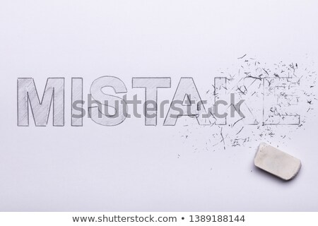 Pencil Eraser Erasing Mistake Word Stock photo © AndreyPopov