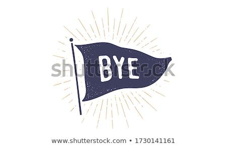 Doei vlag oude vintage modieus tekst Stockfoto © FoxysGraphic