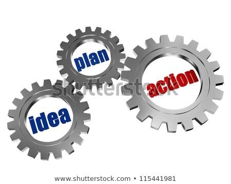 idea, plan, action in silver grey gearwheels Stock photo © marinini