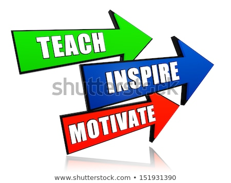 Stock foto: Teach Inspire Motivate In Arrows