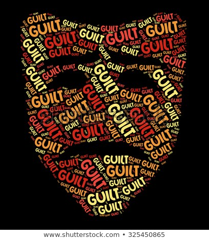 Guilt Word Represents Feels Guilty And Guiltiness Stock photo © stuartmiles