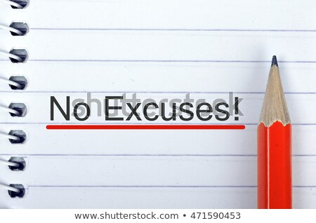 No Excuses text on notepad and pencil Stock photo © fuzzbones0