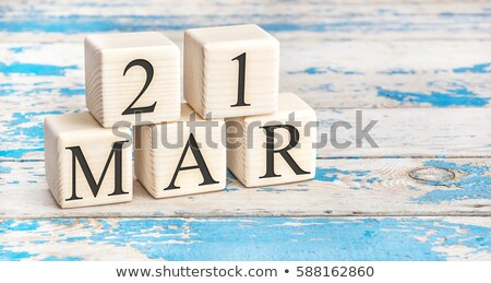 Cubes 21st March Stock photo © Oakozhan