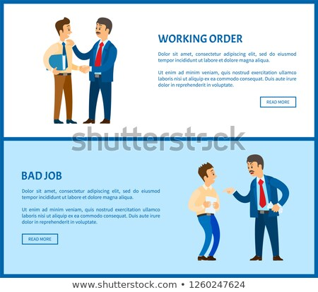 Working Order Bad Job Boss Praising Vector Posters Stock photo © robuart