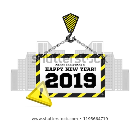 Congratulations to the New Year 2019 on the background of a construction crane Stock photo © m_pavlov