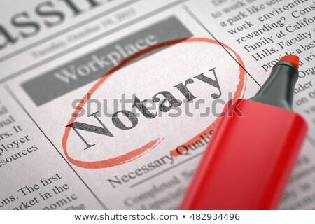 job opening notary public 3d stock photo © tashatuvango