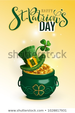 Happy St. Patricks day text greeting card. Green hat, full pot gold coin and luck leaf clover Stock photo © orensila