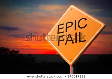 Epic Fail on Warning Road Sign Stock photo © tashatuvango