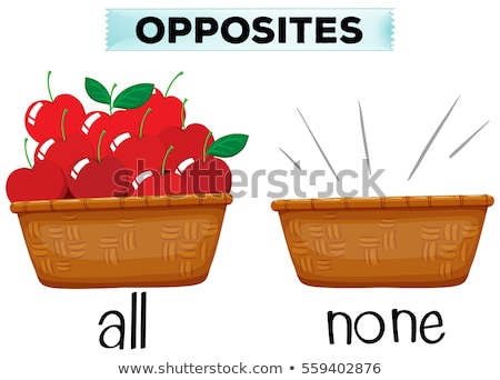 Opposite words for none and all Stock photo © bluering