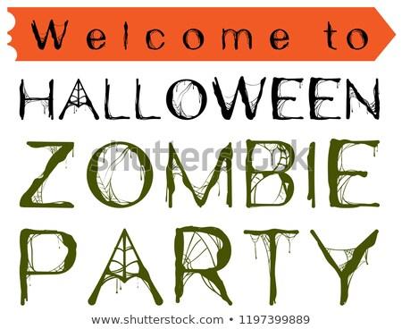 zombie · partij · spinnenweb · tekst · halloween · vakantie - stockfoto © orensila