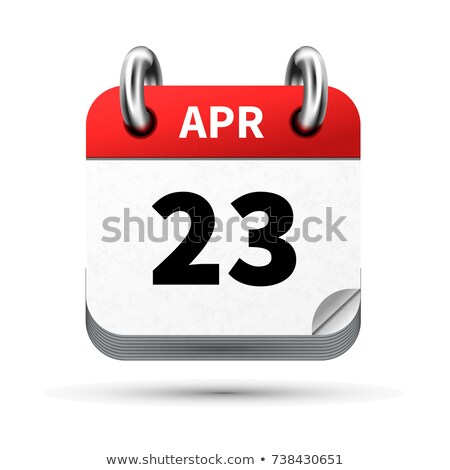 Bright realistic icon of calendar with 23 april date isolated on white Stock photo © evgeny89