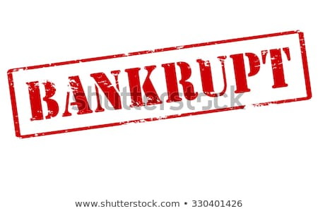 BANKRUPT Rubber Stamp Stock photo © chrisdorney
