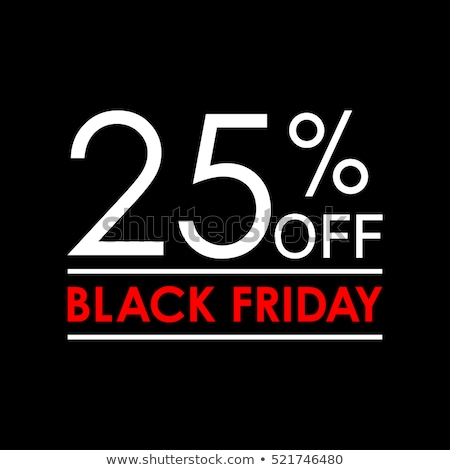 Discount 25 Percent Off Black Friday Banner Vector Stock photo © robuart