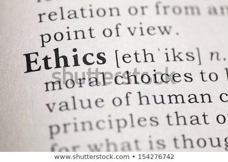 Ethik Wörterbuch Bestimmung Wort weichen Schwerpunkt Stock foto © chris2766