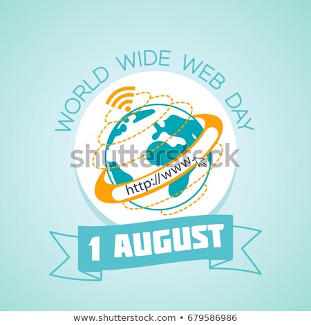 1 august World Wide Web Day Stock photo © Olena