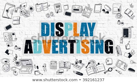 Display Advertising Concept. Multicolor on White Brickwall. Stock photo © tashatuvango