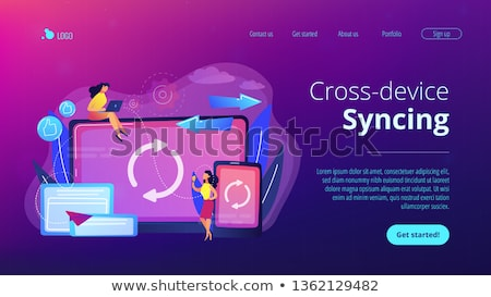 Cross-device syncing concept landing page. Stock photo © RAStudio