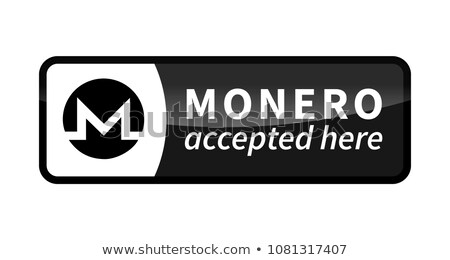Monero accepted here, black glossy badge on white Stock photo © evgeny89