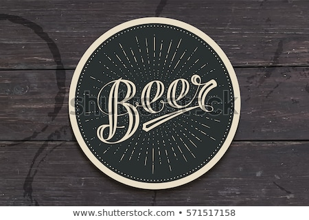 Coaster for beer with hand drawn lettering Beer Stock photo © FoxysGraphic