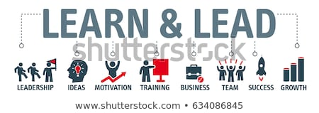 Learn & Lead Stock photo © Lightsource