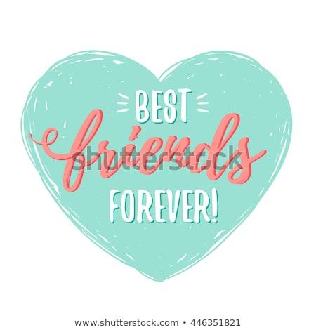 Best Friends Forever Stock photo © racoolstudio