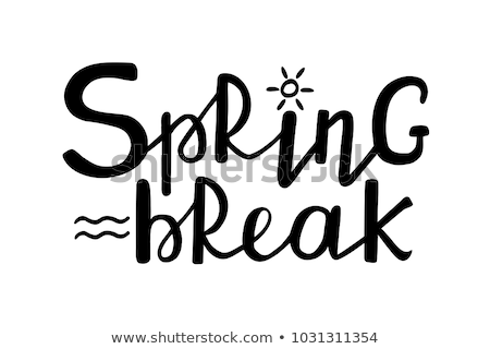 Spring Break Text On Black Stock photo © albund