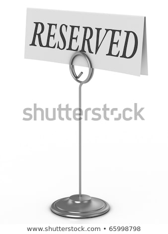 reserved sign isolated over white Stock photo © shutswis