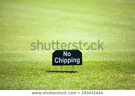 no chipping sign on a practice green stock photo © njnightsky