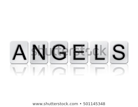 Angelic Concept Tiled Word Isolated on White Stock photo © enterlinedesign