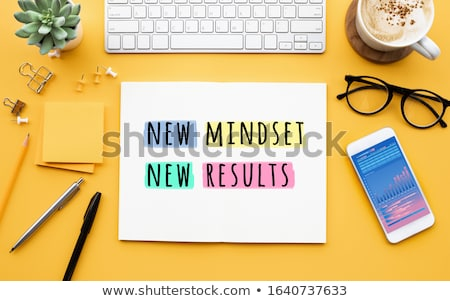 New Mindset For New Results - Business Concept. Stock photo © tashatuvango