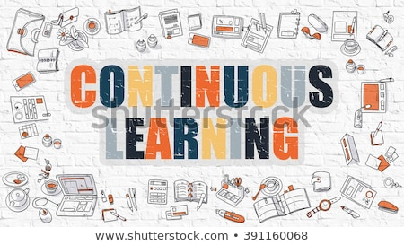 Continuous Learning Concept. Multicolor on White Brickwall. Stock photo © tashatuvango