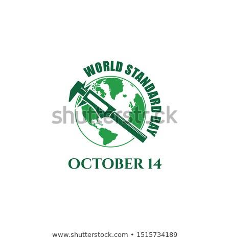 14 october World Standards Day Stock photo © Olena