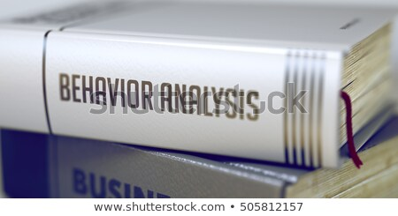 Book Title of Behavior Analysis. 3D. Stock photo © tashatuvango