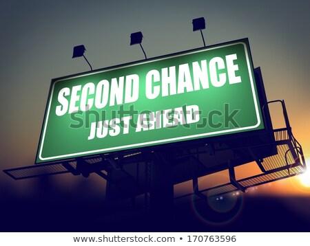 second chance just ahead on green billboard stock photo © tashatuvango