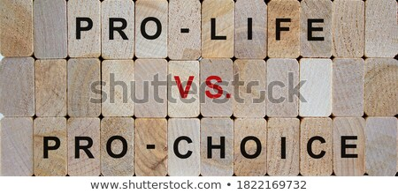 Pro-life vs pro-choice, abortion concept Stock photo © stevanovicigor