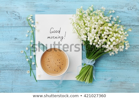 Good morning message Stock photo © fuzzbones0