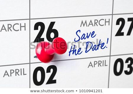 Salvare data scritto calendario 26 party Foto d'archivio © Zerbor