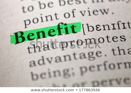 Dictionary Definition Of Word Benefits Stock photo © ivelin
