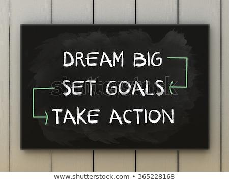 Сток-фото: Dream Big Set Goals Take Action Chalk Drawing