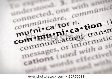 Iletişim sözlük tanım kelime yumuşak odak Stok fotoğraf © chris2766