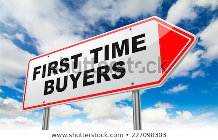 First Time Buyers on Red Road Sign. Stock photo © tashatuvango