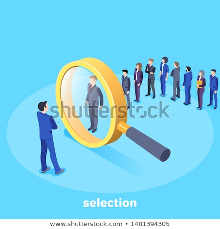 Recruitment and selection of people qualified for employment.  Stock photo © cifotart