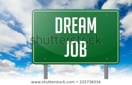 Foto d'archivio: Sogno · lavoro · verde · autostrada · cartello · cielo