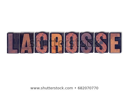 Lacrosse Concept Isolated Letterpress Word Stock photo © enterlinedesign