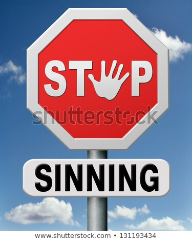 Sinning on Warning Road Sign. Stock photo © tashatuvango