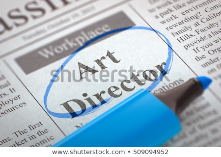 We Hiring Art Director. 3D. Stock photo © tashatuvango