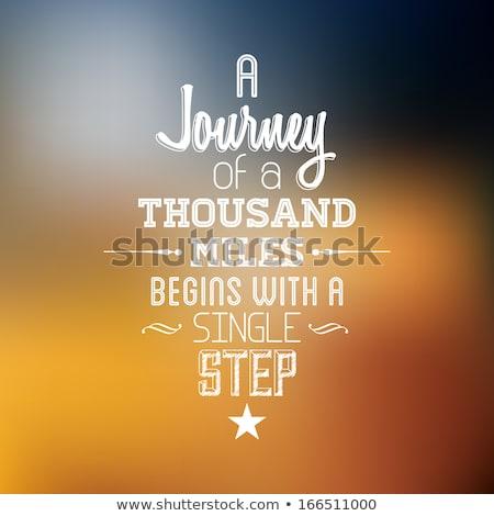 путешествия · тысяча · мили · шаг · Вдохновенный - Сток-фото © SwanOmurphy