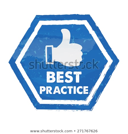 best practice with thumb up sign in blue grunge hexagon stock photo © marinini